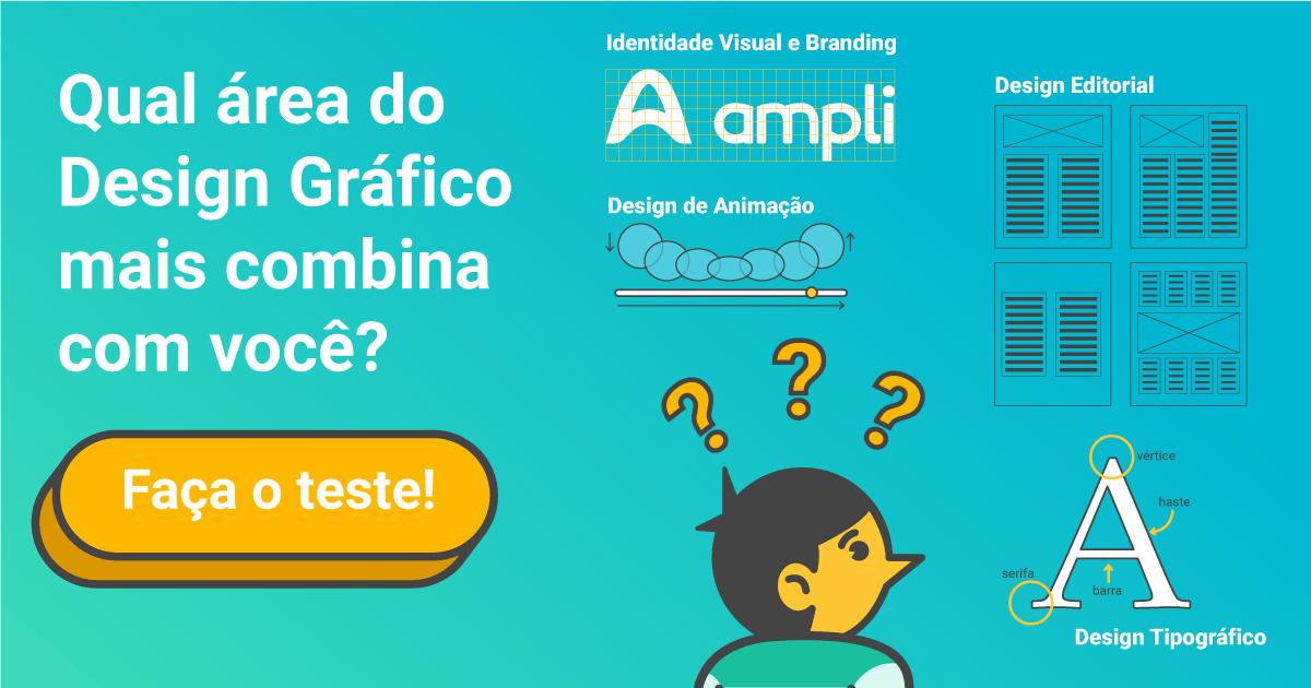 Qual área de atuação em Design Gráfico mais combina com você?