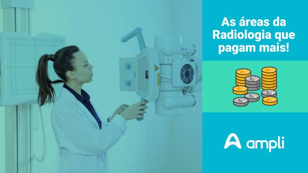 qual área da radiologia ganha mais