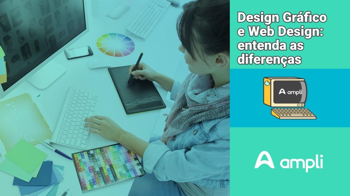 Design Gráfico e Web Design: entenda as diferenças