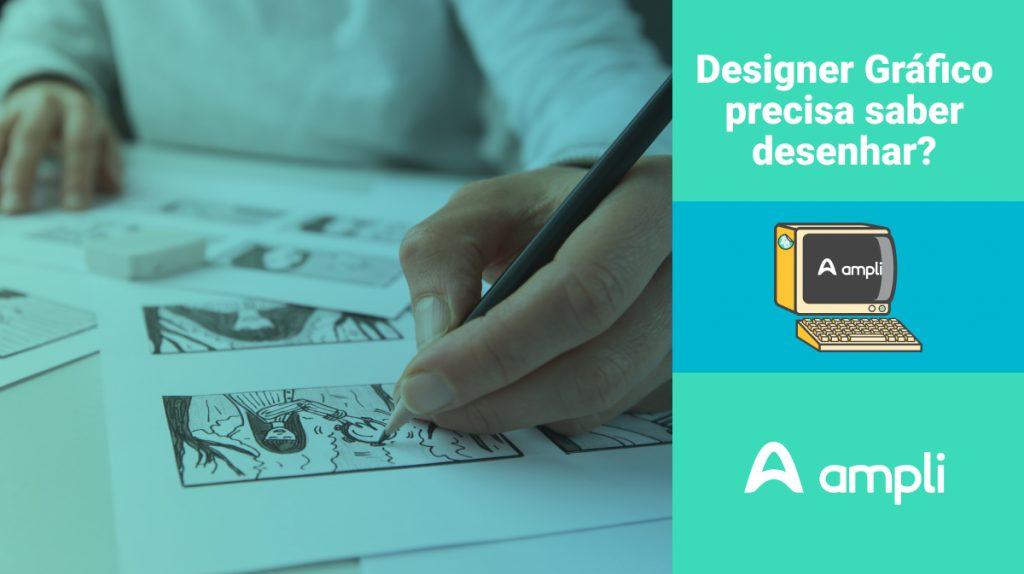 Para fazer design gráfico precisa saber desenhar?