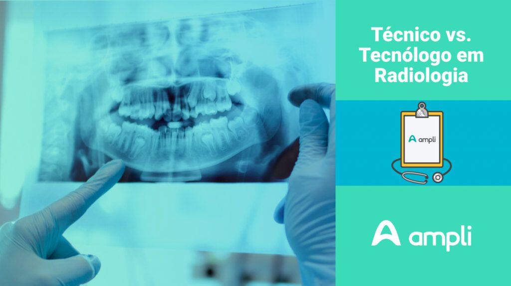 técnico e tecnólogo em radiologia